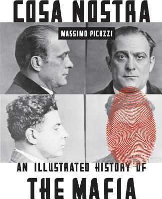 Cosa Nostra By Picozzi, Massimo