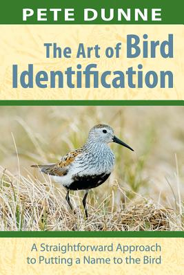 Art of Bird Identification, the By Dunne, Pete/ Gothard, David (ILT)