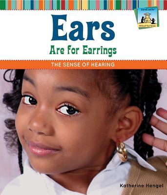 Ears Are for Earrings By Hengel, Katherine